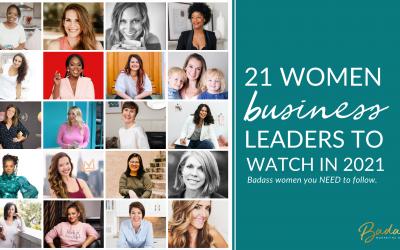 21 Women Business Leaders to Watch in 2021